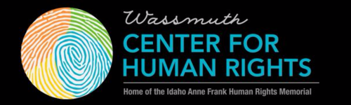 Wassmuth Center for Human Rights, Home of the Idaho Anne Frank Human Rights Memorial