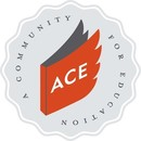 ACE: A Community for Education