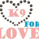 K 9 For Love