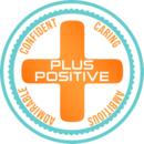 PLUS Positive