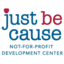 Just Be Cause Not-For-Profit Development Center, Inc.