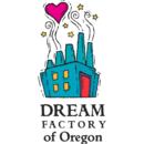 Dream Factory of Oregon