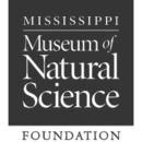 Mississippi Museum of Natural Science Foundation