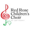 RED ROSE CHILDREN'S CHOIR OF LAKE COUNTY