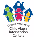 The Oregon Network of Child Abuse Intervention Centers
