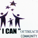 "The "" I CAN "" OUTREACH COMMUNITY ORGANIZATION"