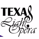 TEXAS LIGHT OPERA