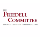Friedell Committee for Health System Transformation