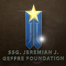 SSG. Jeremiah J. Geffre Foundation