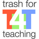 Trash for Teaching