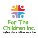 FOR THE CHILDREN INC.