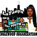 LaTanya & The Youth of Englewood