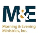 Morning & Evening Ministries, Inc.