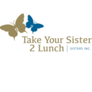 Take Your Sister 2 Lunch, Sisters, Inc.