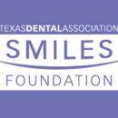 Texas Dental Association Smiles Foundation