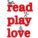 READ PLAY LOVE