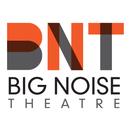 Big Noise Theatre