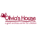 Olivia's House: A Grief and Loss Center