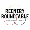 Austin/Travis County Reentry Roundtable