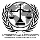 International Law Society of the University of Notre Dame Law School