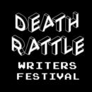Death Rattle Writers Festival