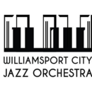 Williamsport City Jazz Orchestra