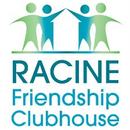 Racine Friendship Clubhouse, Inc.