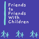 Friends to Friends With Children