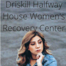 Driskill Halfway House Women's Recovery Center