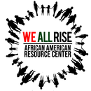 We All Rise: African American Resource Center