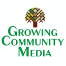 Growing Community Media NFP