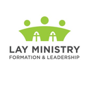 LAY MINISTRY FORMATION AND LEADERSHIP