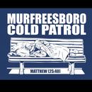 Murfreesboro Cold Patrol