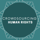 Crowdsourcing Human Rights