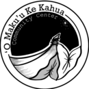 ʻO Makuʻu ke Kahua community center