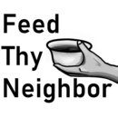 Feed Thy Neighbor