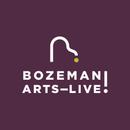 Bozeman Arts—Live!