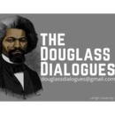 The Douglass Dialogues