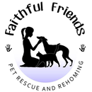 Faithful Friends Pet Rescue and Rehoming