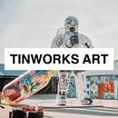 Tinworks Art