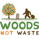 Woods Not Waste