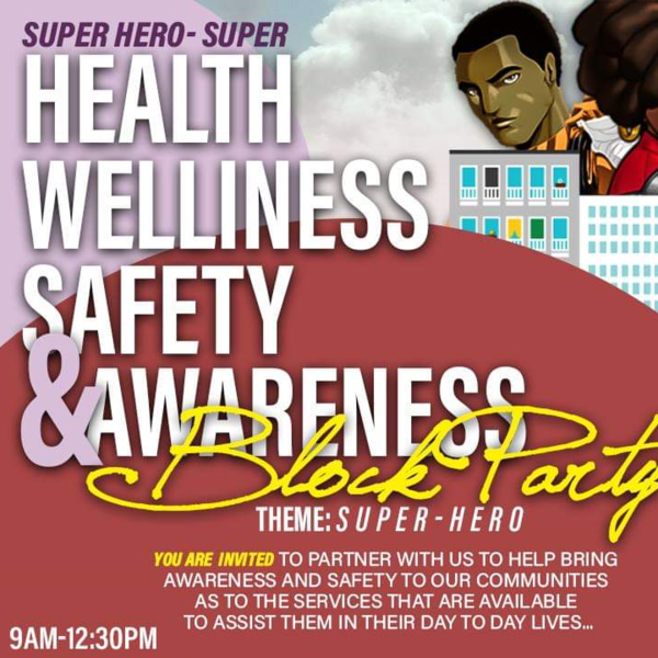 f4c402d3e2f913 Super Hero-Super Health Wellness   Safety Awareness Block Party -