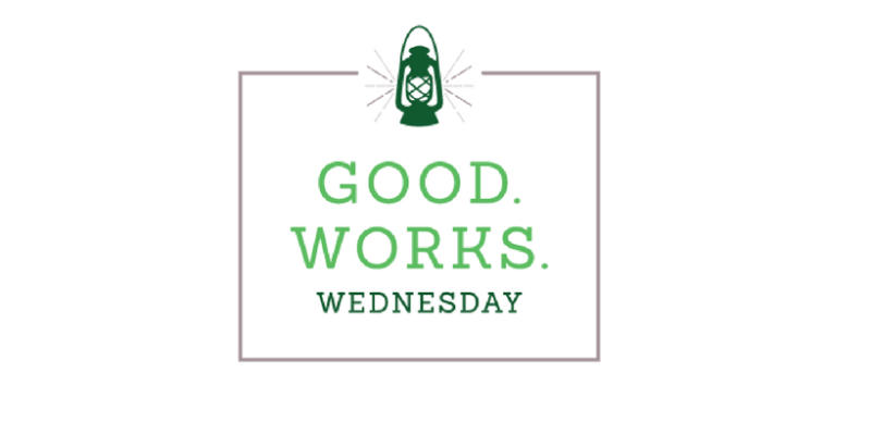 Good Works Wednesday