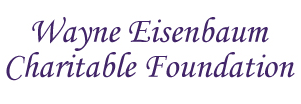 Wayne Einsenbaum Charitable Foundation